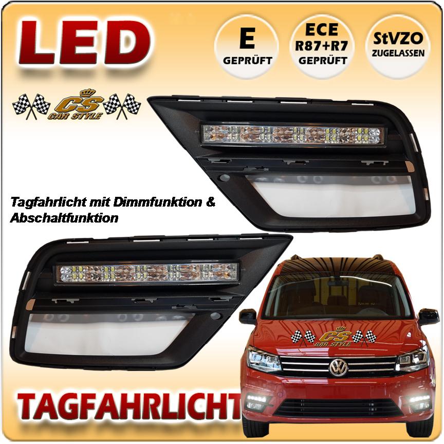 VW Caddy 4 IV LED chrom Tagfahrlicht Set im Gitter Dimm & Abschaltung ab Bj.2015
